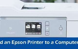 Steps to Add an Epson Printer to a Computer
