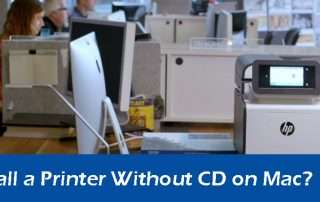 How to Install a Printer Without CD on Mac