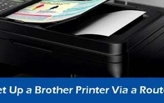 How to Set Up a Brother Printer Via a Router