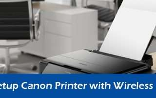 How to Setup Canon Printer with Wireless Network