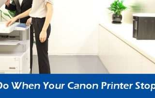 What to Do When Your Canon Printer Stops Working