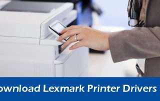 How To Download Lexmark Printer Drivers