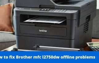 How to fix Brother mfc l2750dw offline problems