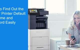 Steps to Find Out the Brother Printer Default Username and Password Easily