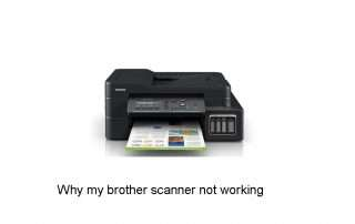 Why my brother scanner not working